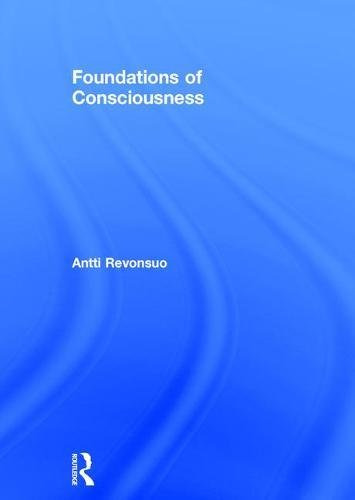 9780415594660: Foundations of Consciousness (Foundations of Psychology)