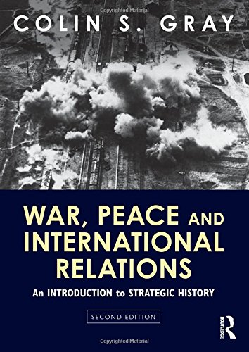9780415594851: War, Peace and International Relations: An introduction to strategic history