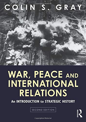 9780415594875: War, Peace and International Relations: An introduction to strategic history