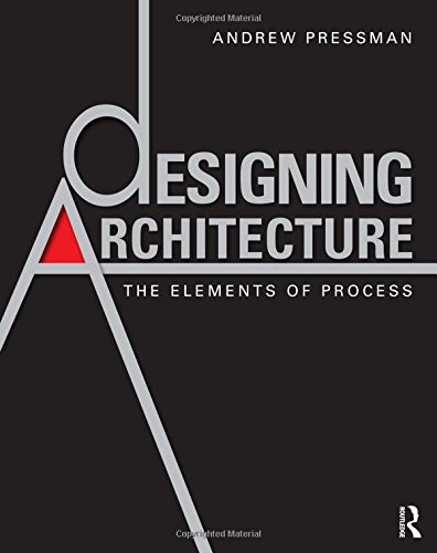 9780415595155: Designing Architecture: The Elements of Process