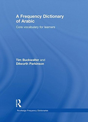 9780415595438: A Frequency Dictionary of Arabic: Core Vocabulary for Learners