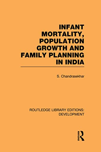 9780415595445: Routledge Library Editions: Development Mini-Set D: Demography: Infant Mortality, Population Growth and Family Planning in India: An Essay on Population Problems and International Tensions: Volume 3