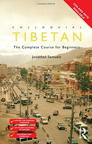 9780415595605: Colloquial Tibetan: The Complete Course for Beginners