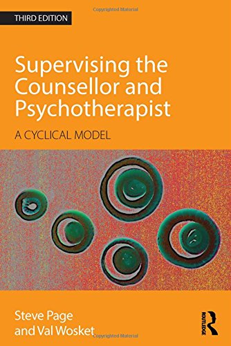 9780415595650: Supervising the Counsellor and Psychotherapist: A cyclical model