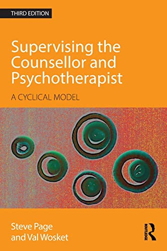 9780415595667: Supervising the Counsellor and Psychotherapist: A cyclical model