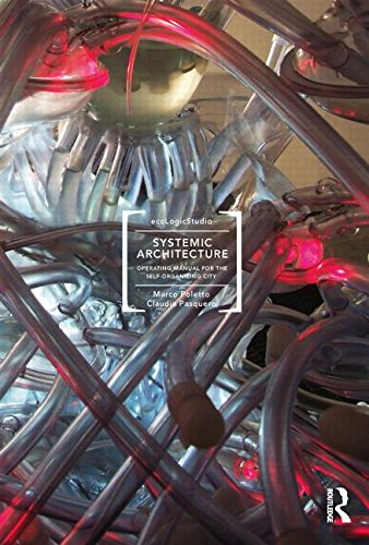 9780415596077: Systemic Architecture: Operating Manual for the Self-Organizing City
