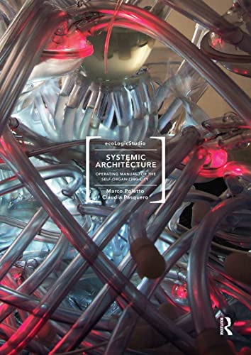 9780415596084: Systemic Architecture: Operating Manual for the Self-Organizing City