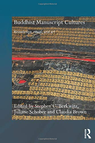 9780415596138: Buddhist Manuscript Cultures: Knowledge, Ritual, and Art (Routledge Critical Studies in Buddhism)