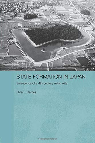 9780415596282: State Formation in Japan: Emergence of a 4th-Century Ruling Elite (Durham East Asia Series)
