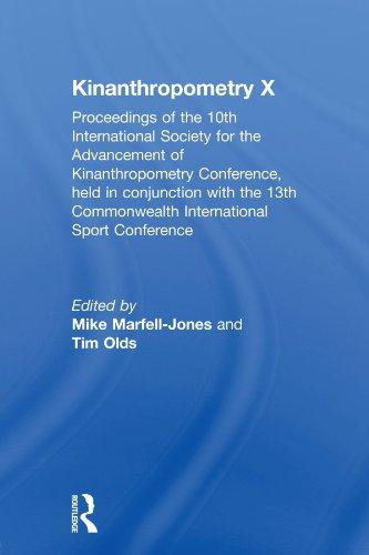 Kinanthropometry X: Proceedings of the 10th International: Marfell-Jones, Mike