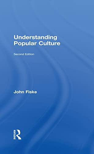 9780415596527: The John Fiske Collection: Understanding Popular Culture