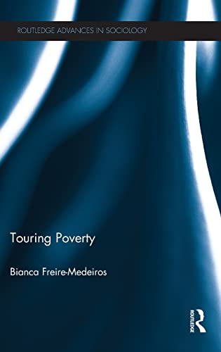 9780415596541: Touring Poverty (Routledge Advances in Sociology)