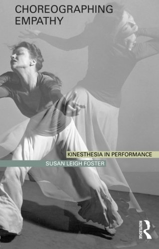 9780415596565: Choreographing Empathy: Kinesthesia in Performance