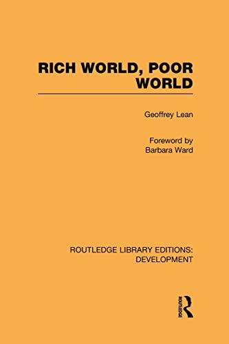 9780415596671: Rich World, Poor World