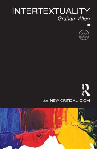 9780415596947: Intertextuality (The New Critical Idiom)