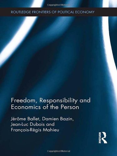 9780415596985: Freedom, Responsibility and Economics of the Person (Routledge Frontiers of Political Economy)