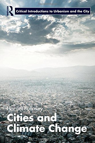 9780415597043: Cities and Climate Change (Routledge Critical Introductions to Urbanism and the City)