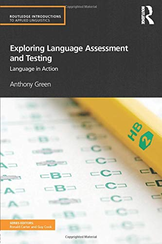 9780415597241: Exploring Language Assessment and Testing: Language in Action (Routledge Introductions to Applied Linguistics)