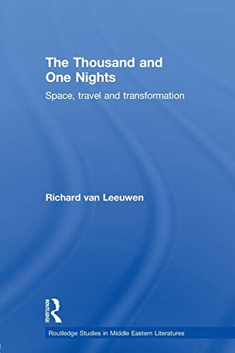 9780415597418: The Thousand and One Nights: Space, Travel and Transformation