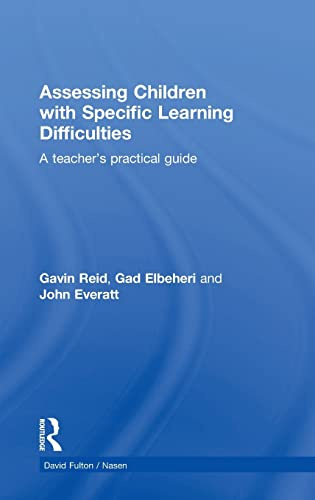 9780415597593: Assessing Children with Specific Learning Difficulties: A teacher's practical guide (nasen spotlight)