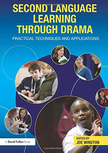 9780415597791: Second Language Learning through Drama: Practical Techniques and Applications