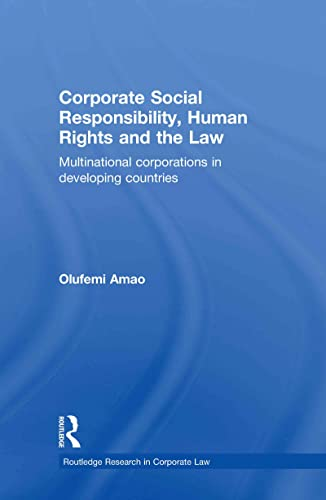 9780415597852: Corporate Social Responsibility, Human Rights and the Law: Multinational Corporations in Developing Countries (Routledge Research in Corporate Law)