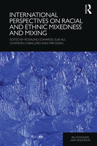 9780415598040: International Perspectives on Racial and Ethnic Mixedness and Mixing
