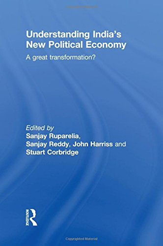 9780415598101: Understanding India's New Political Economy: A Great Transformation?