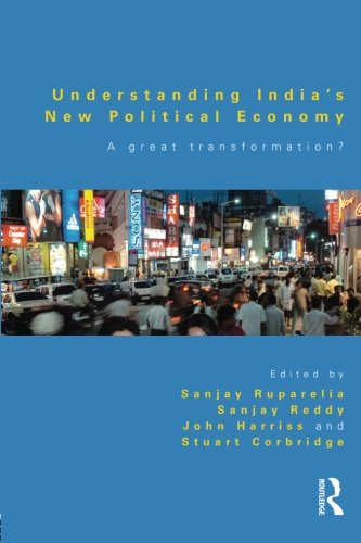 9780415598118: Understanding India's New Political Economy: A Great Transformation?