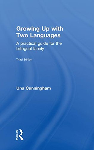 9780415598514: Growing Up with Two Languages: A Practical Guide for the Bilingual Family