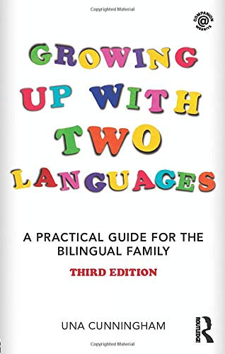 9780415598521: Growing Up with Two Languages: A Practical Guide for the Bilingual Family