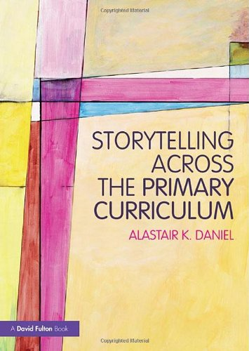 9780415598590: Storytelling across the Primary Curriculum