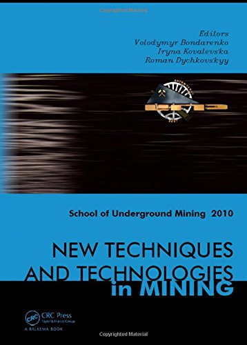 9780415598644: New Techniques and Technologies in Mining: School of Underground Mining 2010