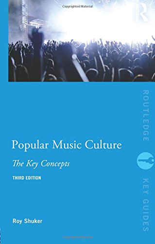 9780415598668: Popular Music Culture: The Key Concepts (Routledge Key Guides)