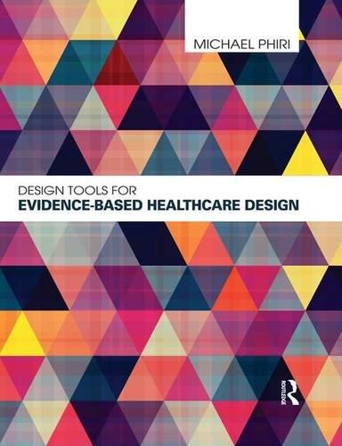 9780415598729: Design Tools for Evidence-Based Healthcare Design