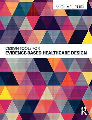 9780415598736: Design Tools for Evidence-Based Healthcare Design