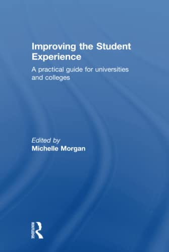 9780415598781: Improving the Student Experience: A practical guide for universities and colleges