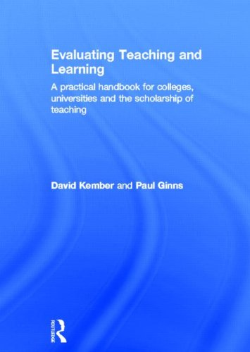 9780415598842: Evaluating Teaching and Learning: A practical handbook for colleges, universities and the scholarship of teaching