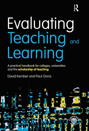 9780415598859: Evaluating Teaching and Learning: A practical handbook for colleges, universities and the scholarship of teaching