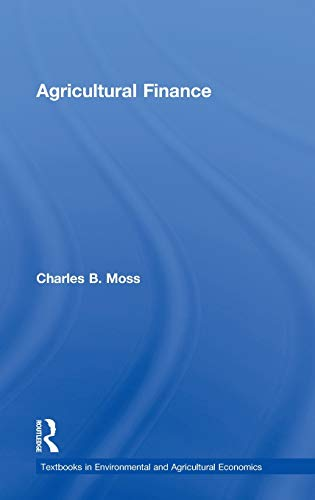 9780415599047: Agricultural Finance (Routledge Textbooks in Environmental and Agricultural Economics)