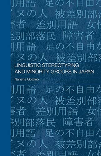 9780415599337: Linguistic Stereotyping and Minority Groups in Japan (Routledge Contemporary Japan Series)