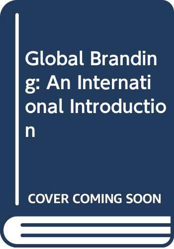 9780415599634: Global Branding: An International Introduction