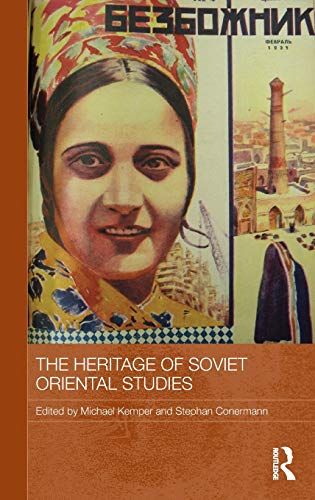 9780415599771: The Heritage of Soviet Oriental Studies (Routledge Contemporary Russia and Eastern Europe Series)