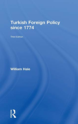 9780415599863: Turkish Foreign Policy since 1774