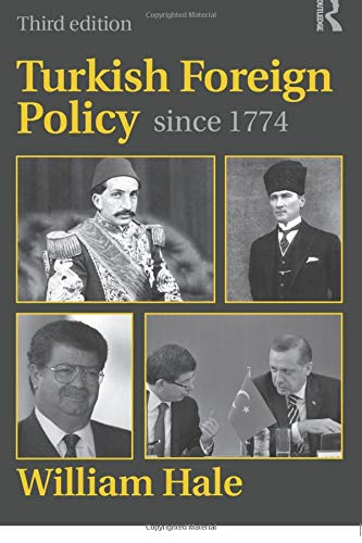 9780415599870: Turkish Foreign Policy since 1774