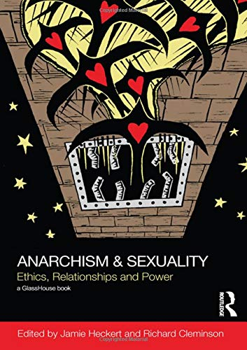 9780415599894: Anarchism & Sexuality: Ethics, Relationships and Power (Social Justice)