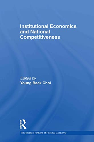 9780415600262: Institutional Economics and National Competitiveness (Routledge Frontiers of Political Economy)