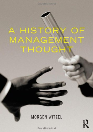 9780415600576: A History of Management Thought