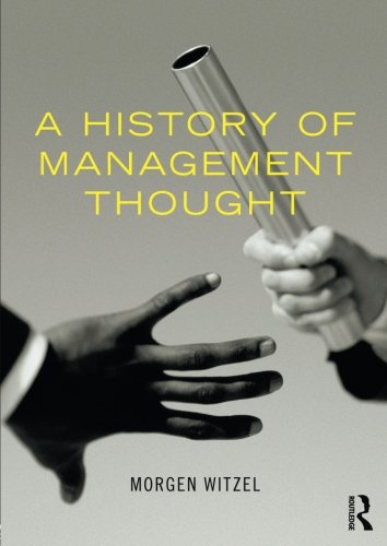 9780415600583: A History of Management Thought
