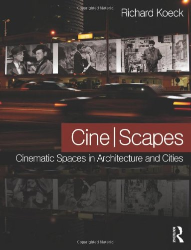 9780415600781: Cine-scapes: Cinematic Spaces in Architecture and Cities